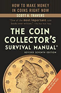 The Coin Collector's Survival Manual, Revised Seventh Edition
