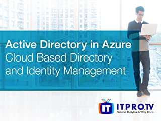 Active Directory in Azure: Cloud Based Directory and Identity Management