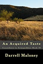 An Acquired Taste: Countdown to Armageddon: Book 10