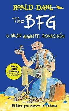 The BFG - El gran gigante bonachón / The BFG (Roald Dalh Collection) (Spanish Edition)