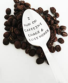 I Run on Caffeine Chaos and Cuss Words - Caffeine Lover - Co Worker Gift - Hand Stamped Spoon - New Mom