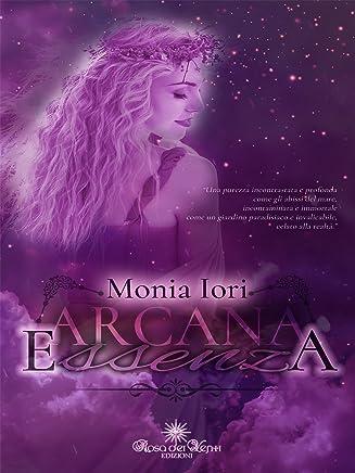 Arcana Essenza (Le Farfalle Vol. 1)