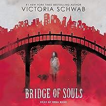 Bridge of Souls: City of Ghosts, Book 3