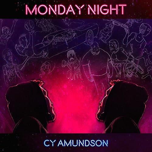Monday Night [Explicit]