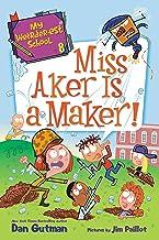 My Weirder-est School #8: Miss Aker Is a Maker! (English Edition)