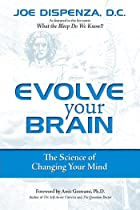 Cover image of Evolve Your Brain by Joe Dispenza