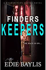 Finders Keepers (Retribution Book 2) Kindle Edition