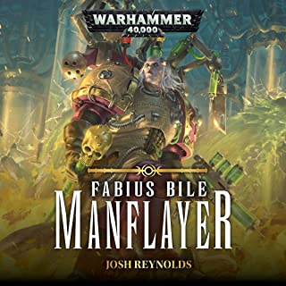 Manflayer: Fabius Bile: Warhammer 40,000, Book 3