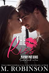 The Kiss : Friends to Lovers Romance (Playboy Pact) Kindle Edition