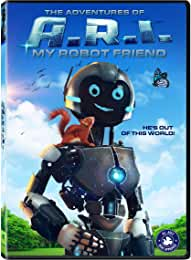 The Adventures of A.R.I: My Robot Friend arrives on DVD, Digital, and On Demand March 10 from Lionsgate