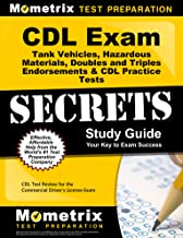 CDL Exam Secrets - Tank Vehicles, Hazardous Materials, Doubles and Triples Endorsements & CDL Practice Tests Study Guide: CDL Test Review for the Commercial Driver's License Exam