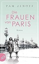 Die Frauen von Paris: Roman (German Edition)