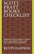 Scott Pratt Books Checklist: Reading Order of Darren Street Series, Joe Dillard Series and List of All Scott Pratt Books (English Edition)