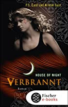 Verbrannt: House of Night (German Edition)
