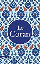 Le Coran: traduction française (French Edition)