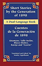 Short Stories by the Generation of 1898/Cuentos de la Generación de 1898: A Dual-Language Book (Dover Dual Language Spanish)