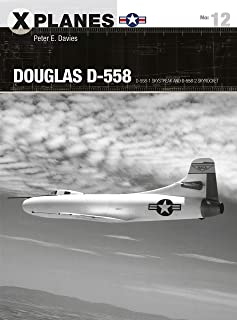 Douglas D-558: D-558-1 Skystreak and D-558-2 Skyrocket (X-Planes)