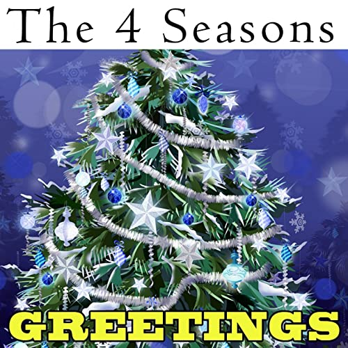 The 4 Season's Greetings (feat. Frankie Valli)