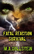 Fatal Reaction, Survival (Book 2): Fatal Reaction (English Edition)