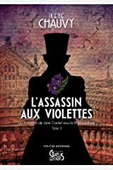 Les Enquêtes de Jane Cardel - Tome 3: L'Assassin aux violettes Format Kindle