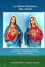 La Gran Cruzada, Del Amor (Spanish Edition)