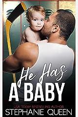 He Has a Baby: A Single Dad Hockey Romance (Boston Brawlers Hockey Romance) Kindle Edition
