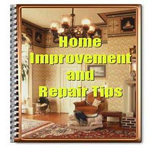 Home Improvement & Repair Tips