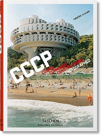 Frédéric Chaubin: CCCP: Cosmic Communist Constructions Photographed