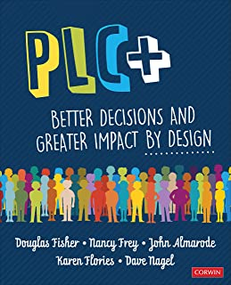 PLC+: Better Decisions and Greater Impact by Design