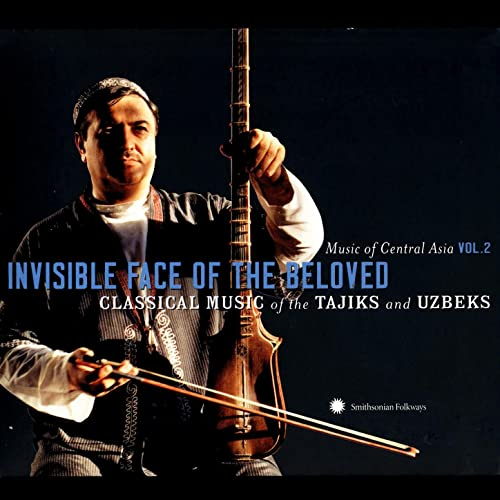 Music Of Central Asia, Vol  2: Invisible Face Of The Beloved