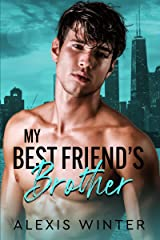 My Best Friend's Brother (Make Her Mine Series Book 1) Kindle Edition