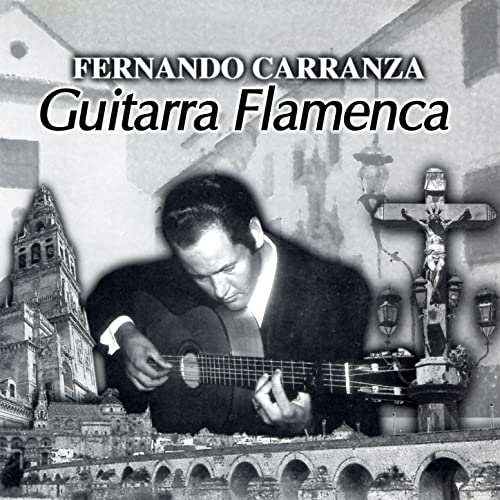 Guitarra Flamenca de Fernando Carranza en Amazon Music - Amazon.es