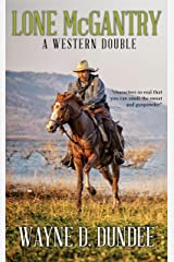 Lone McGantry: A Western Double Kindle Edition