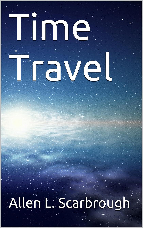 断片方向インディカTime Travel (English Edition)