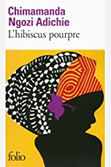 L'hibiscus pourpre Format Kindle