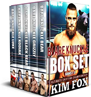 Bare Knuckle Box Set (Completed Series Books 1-5) (Ultimate Shifting Championship Book 6)
