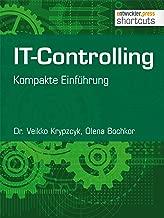 IT-Controlling: Kompakte Einführung (shortcuts 146) (German Edition)
