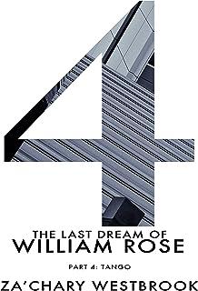 Tango (The Last Dream of William Rose Book 4)