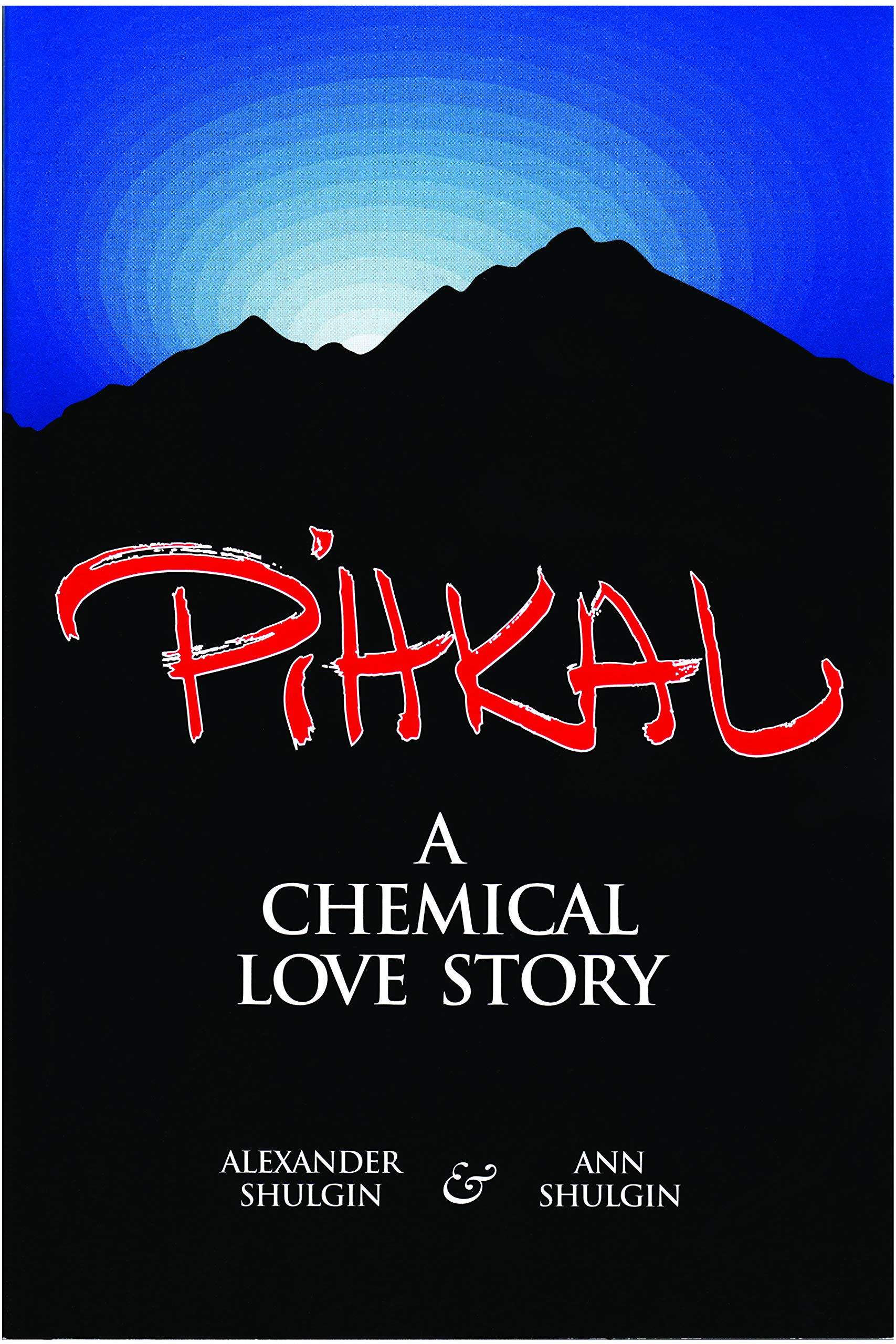 Image OfPihkal: A Chemical Love Story