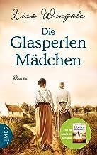 Die Glasperlenmädchen: Roman