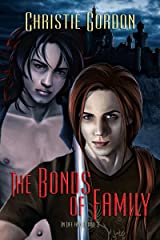 The Bonds of Family (In Life and Blood Book 3) Kindle Edition