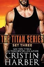 The Titan Series: Set Three (Titan Box Set Book 3)