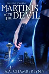 Martinis with the Devil (Zyan Star Book 1) Kindle Edition