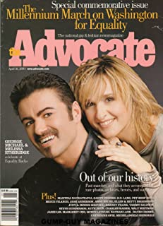 The Advocate April 30 2001 SPECIAL COMMEMORATIVE ISSUE The National Gay & Lesbian News Magazine GEORGE MICHAEL & MELISSA ETHERIDGE CELEBRATE AT EQUALITY ROCKS