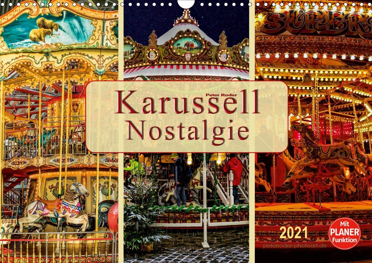 Karussell - Nostalgie Wandkalender quer New life Fees free 2021 DIN A3