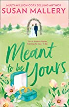 Meant To Be Yours: The Heartwarming Romance for 2020. Perfect for Fans of Virgin River (Happily Inc, Book 5) (English Edition)