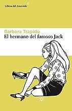 El hermano del famoso Jack (Libros del Asteroide nº 159) (Spanish Edition)