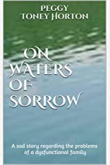 On Waters of Sorrow Kindle Edition