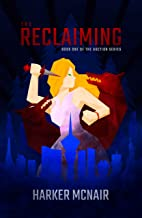 The Reclaiming (The Auction Book 1)