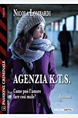 Agenzia K.T.S. (Italian Edition) Kindle Edition
